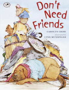 Don'T Need Friends (Turtleback School & Library Binding Edition)