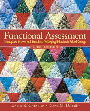Functional Assessment: Strategies To Prevent And Remediate Challenging Behavior In School Settings (3Rd Edition)