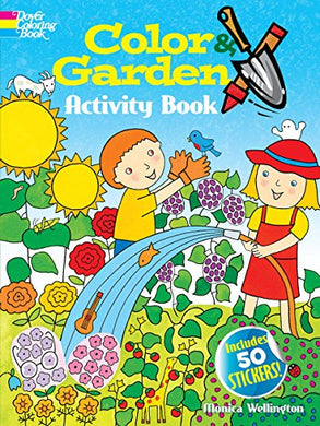 Color & Garden Activity Book With 50 Stickers! (Dover Children'S Activity Books)