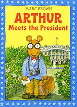 Load image into Gallery viewer, Arthur Meets The President: An Arthur Adventure (Arthur Adventures)