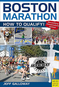Boston Marathon: How To Quality