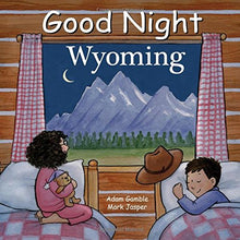 Load image into Gallery viewer, Good Night Wyoming (Good Night Our World)