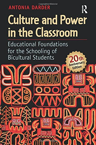 Culture And Power In The Classroom: Educational Foundations For The Schooling Of Bicultural Students (Series In Critical Narrative)