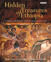 Load image into Gallery viewer, Hidden Treasures Of Ethiopia: A Guide To The Remote Churches Of An Ancient Land