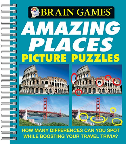 Brain Games Picture Puzzles: Amazing Places - How Many Differences Can You Spot While Boosting Your Travel Trivia? (Brain Games (Unnumbered))