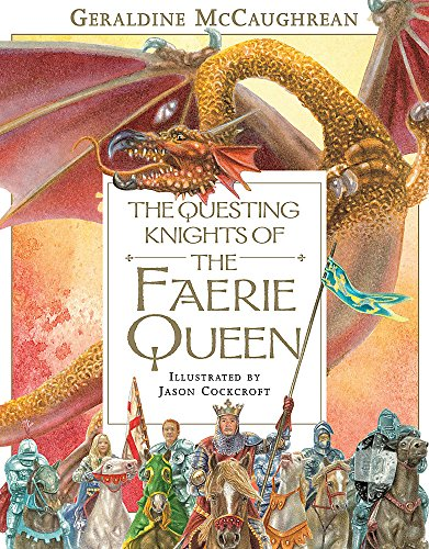 The Questing Knights Of The Faerie Queen