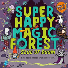 Load image into Gallery viewer, Super Happy Magic Forest: Slug Of Doom