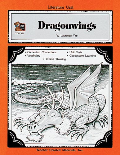 A Guide For Using Dragonwings In The Classroom (Literature Units)
