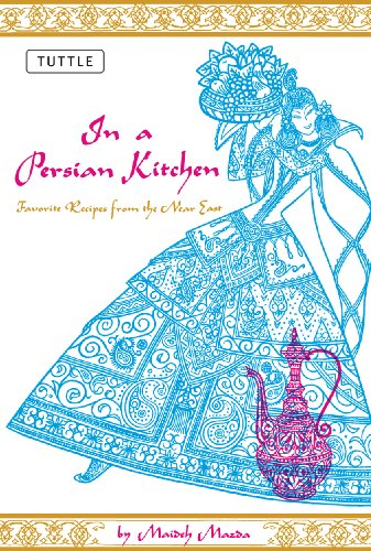 In A Persian Kitchen: Favorite Recipes From The Near East