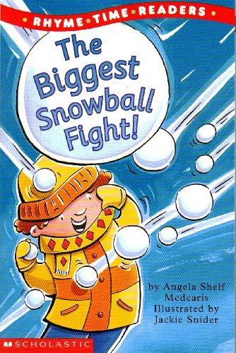 The Biggest Snowball Fight (Rhyme Time Readers)