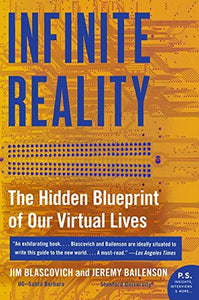 Infinite Reality: The Hidden Blueprint Of Our Virtual Lives