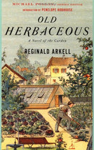 Load image into Gallery viewer, Old Herbaceous: A Novel Of The Garden (Modern Library Gardening)