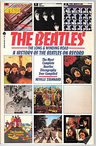 Beatles: The Long And Winding Road : A History Of The Beatles On Record