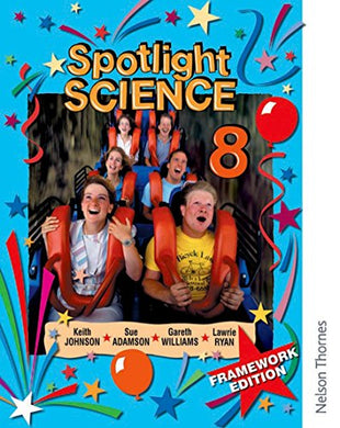 Spotlight Science 8: Framework Edition (Book 8)