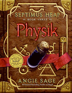 Physik (Septimus Heap, Book 3)