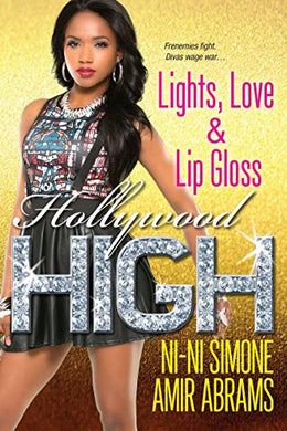 Lights, Love & Lip Gloss (Hollywood High)