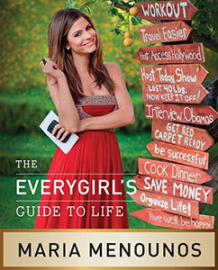 The Everygirl8217;S Guide To Life