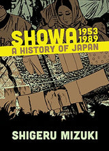 Load image into Gallery viewer, Showa 1953-1989: A History Of Japan (Showa: A History Of Japan)