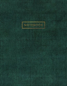 Notebook: Green Snake Skin Style - Embossed Gold Style Lettering - Softcover | 150 College-Ruled Pages | 8.5 X 11 Size (Leather Style Collection - Journal, Notebook, Diary, Composition Book)