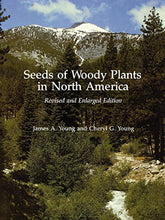 Load image into Gallery viewer, Seeds Of Woody Plants In North America: Revised And Enlarged Edition