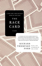 Load image into Gallery viewer, The Race Card: How Bluffing About Bias Makes Race Relations Worse