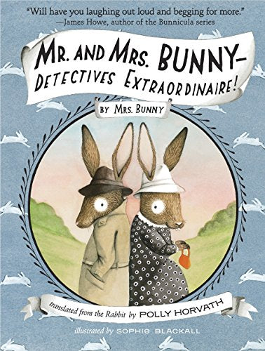 Mr. And Mrs. Bunny-Detectives Extraordinaire!