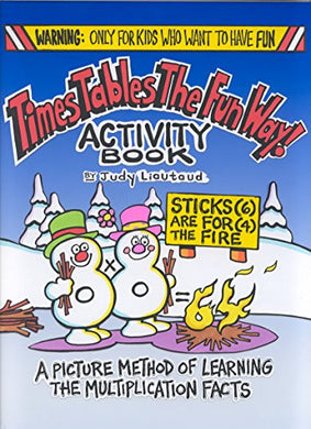 Times Tables The Fun Way Activity Book : A Picture Method Of Learning The Multiplication Facts