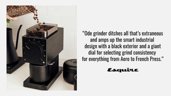 Esquire Ode Brew Grinder Review Quote