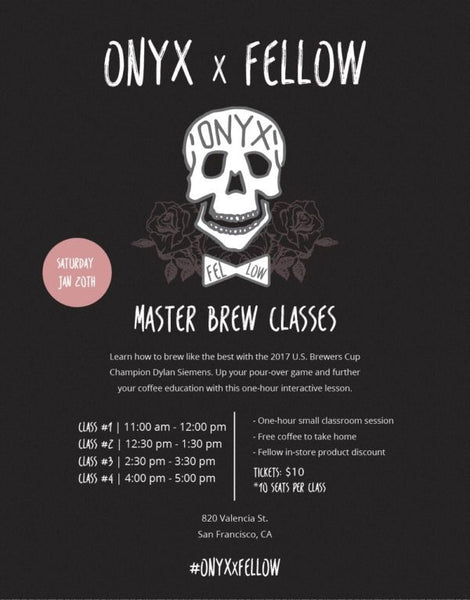 Poster for Onyx x Fellow Brew Master Class Weekend Classes