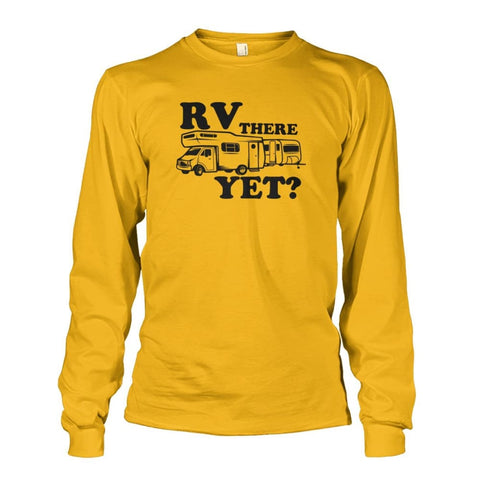 RV There Yet Long Sleeve - Gold / S - Long Sleeves