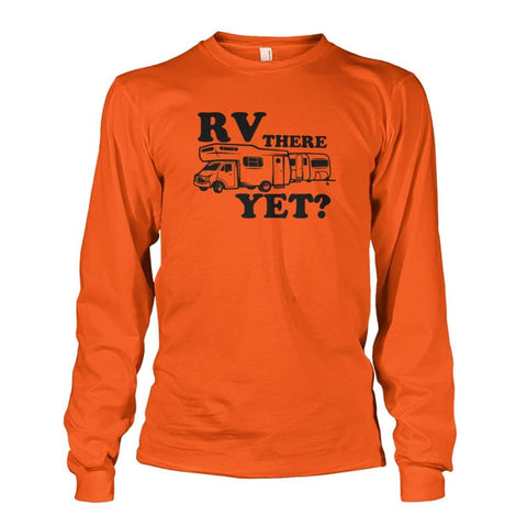 RV There Yet Long Sleeve - Orange / S - Long Sleeves