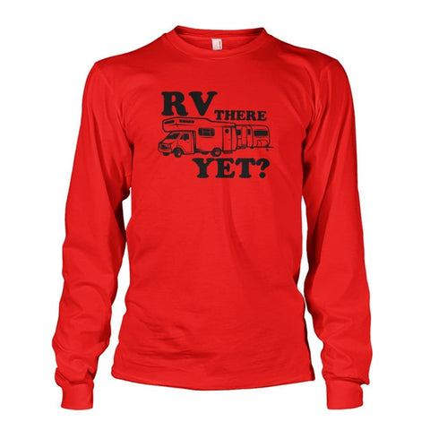 RV There Yet Long Sleeve - Red / S - Long Sleeves