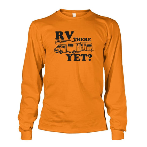 RV There Yet Long Sleeve - Safety Orange / S - Long Sleeves