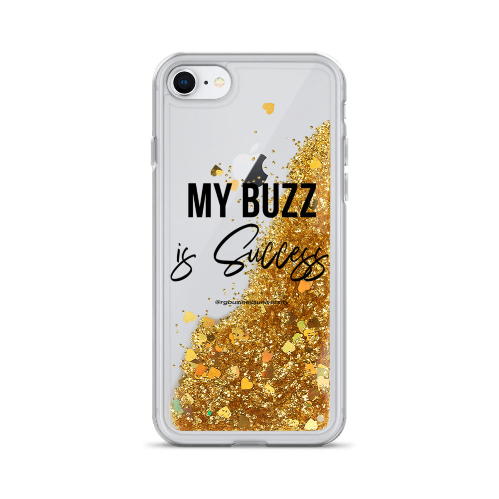"""My BUZZ is Success"" Liquid Glitter Phone Case"