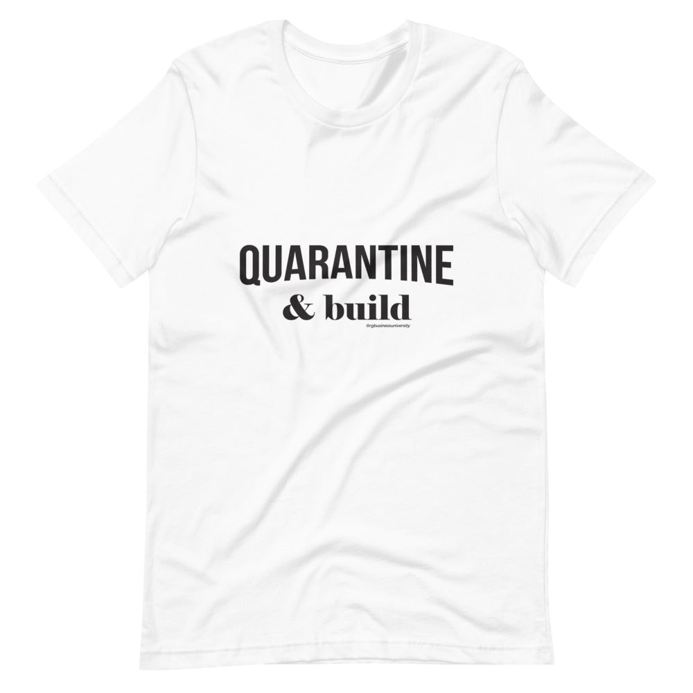 QUARANTINE & BUILD UNISEX T-SHIRT