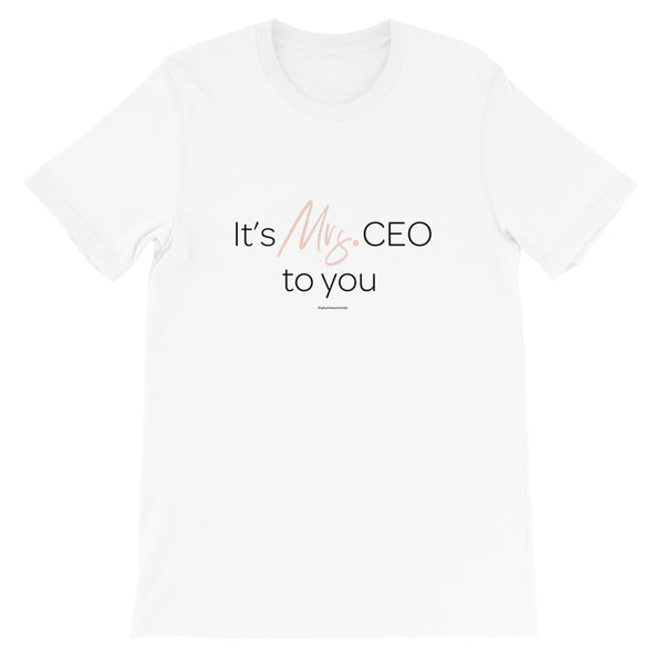 It's Mrs. CEO T-Shirt