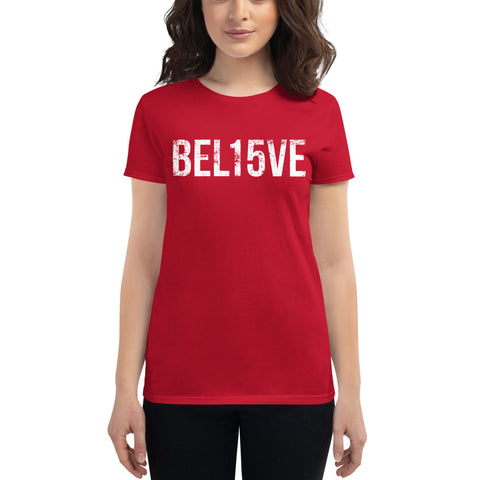 BEL15VE Women's T-Shirt