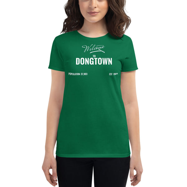 Welcome to DongTown Women's T-Shirt