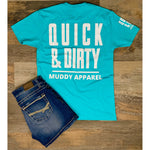 QUICK & DIRTY - TAHITI BLUE W/ WHITE PREMIUM TEE