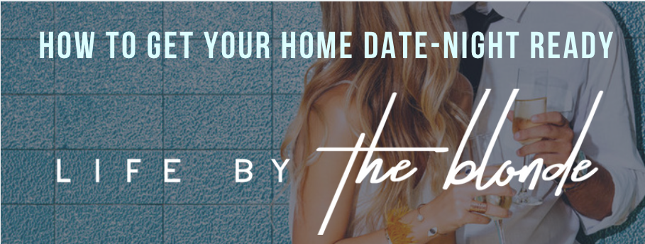 How To Get Your Home Date Night Ready