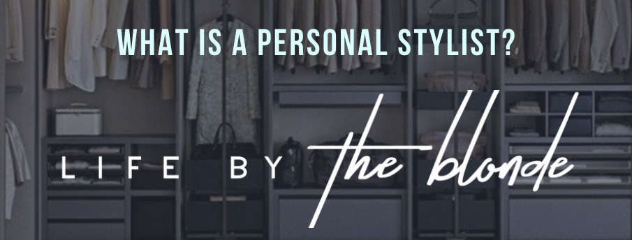 What's a Personal Stylist?
