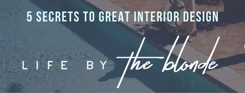5 Secrets to great interior design