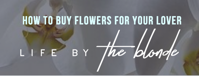 How to buy flowers for your lover