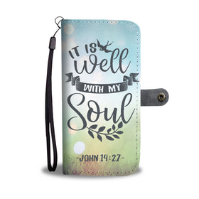 It Is Well With My Soul Wallet Phone Case