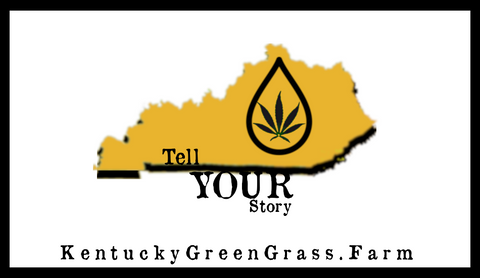 Tell us your Kentucky Green Grass CBD story!