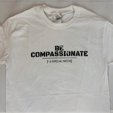 Load image into Gallery viewer, Be Compassionate I'm Special Needs T-Shirt