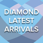 Diamond Latest Arrivals
