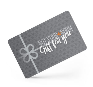 Not Your Norm eGift Card