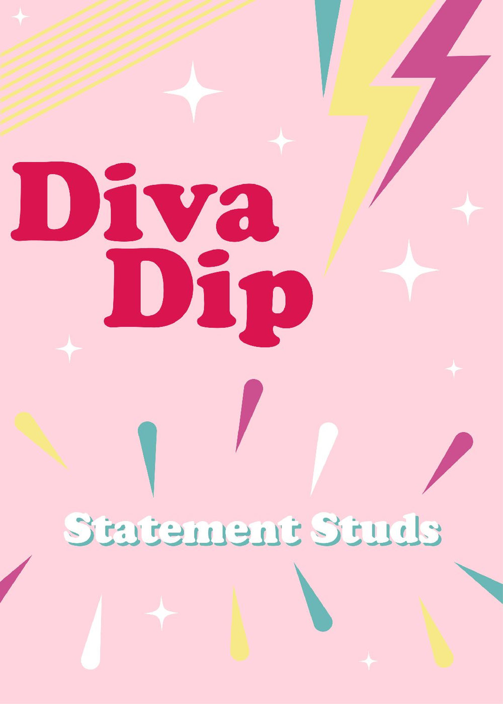 Diva Dip- 5 x Statement Studs For $45!