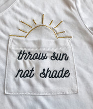 Load image into Gallery viewer, Throw Sun Not Shade Flowy Pocket Tee